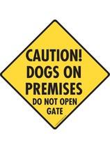 "Caution! Dogs on Premises - Do Not Open Gate Aluminum Dog Sign - 6"" x 6"" - $9.95"