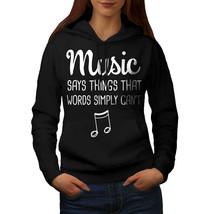 Music Speaks More Sweatshirt Hoody Art Women Hoodie - $21.99+