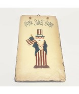 Home Sweet Home Uncle Sam Hand Painted Slate Door Hanging Signed AB92 - $21.34