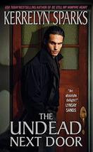 The Undead Next Door (Love at Stake, Book 4) [Mass Market Paperback] Spa... - $7.03