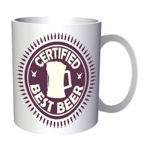 Certified Best Beer Funny Stamp Vintage  11oz Mug f458 - $10.83