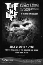TUFF N UFF Fighting Championships Future Stars of MMa July 2 - $1.95
