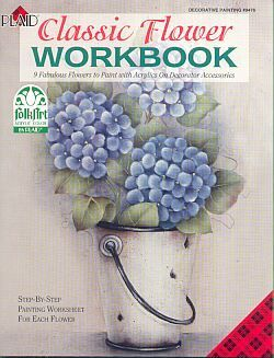 CLASSIC FLOWER WORKBOOK ~Folk Art Paint Book