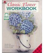 CLASSIC FLOWER WORKBOOK ~Folk Art Paint Book - $6.35