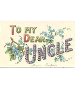 To My Dear Uncle a Vintage Fathers Day Post Card - $7.00
