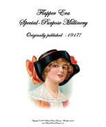 Flapper Era Millinery Book DIY Make Hats Special Purpose How to 1917 - $14.99