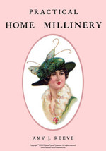 Titanic Era Millinery Book Make Hats How to Women Children 1912 Milliner... - $12.99