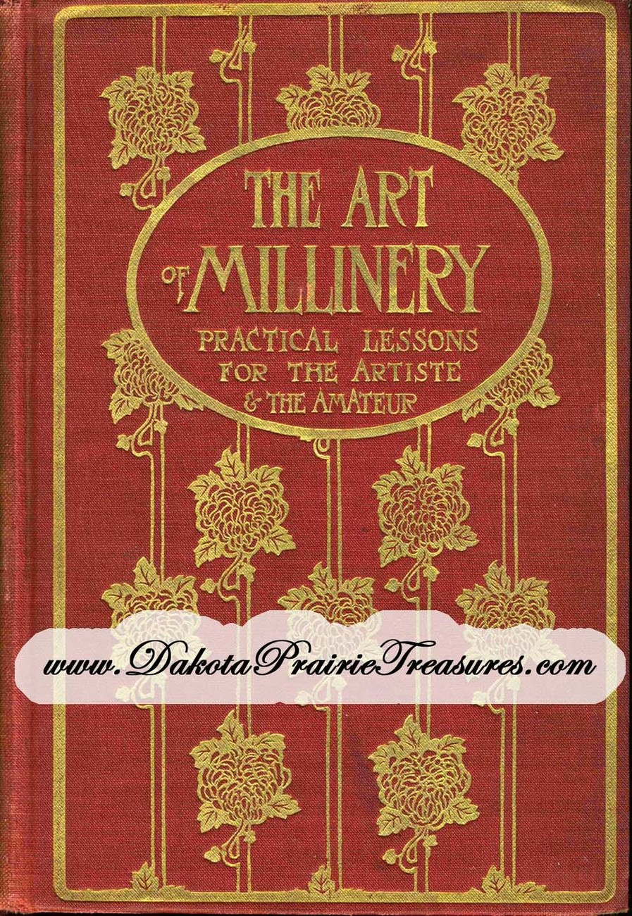 DIY Ewardian Era Millinery Lessons Hat Making Yusuf Make Hats Book 1909