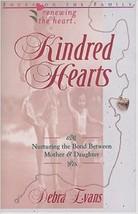 Renouvelant le Coeur: Kindred Hearts par Debra Evans (1998) - $3.86