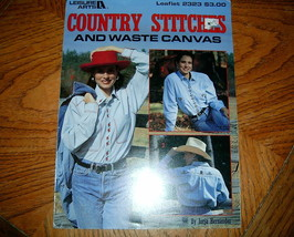 Country Stitches and Waste Canvas Leaflet 2323 Leisure Arts - $4.50