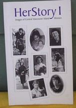 Her Story Images of Central Vancouver Island Women - $8.00