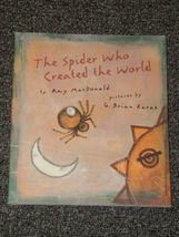The Spider Who Created the World by Amy MacDonald signed  - $5.00