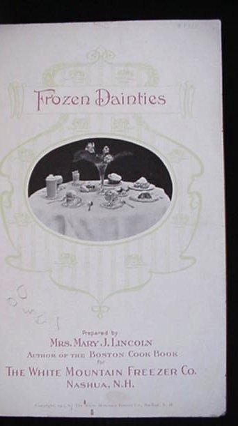 1905 Frozen Dainties Recipe Book White Mountain Freezer Co.