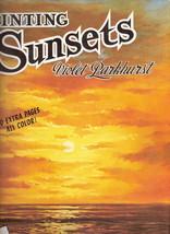Painting Sunsets Violet Parkhurst 0929261631 - $10.00