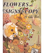 Flowers and Designs to Copy Lola Ades 0929261224 - $8.00