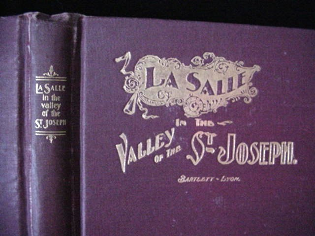 La Salle in the Valley of St. Joseph An Historical Fragment