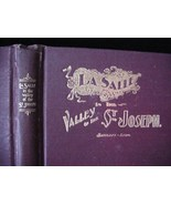 La Salle in the Valley of St. Joseph An Historical Fragment  - $45.00