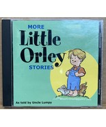 More Little Orley Stories [Audio CD, 794813912024] As Told by Uncle Lumpy - $29.99