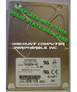 "SSD HITACHI DK223A-81 Replace with this SSD 1GB 2.5"" 44 PIN IDE SSD Card - $24.45"