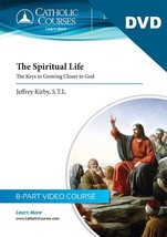 The Spiritual Life: The Keys to Growing Closer to God (DVD + 1 Lecture Guide) image 2