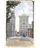 Market Street City Hall Amoskeag Bank Manchester New Hampshire 1920c pos... - $6.44