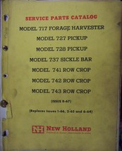 New Holland 717 Forage Harvester & Attachments Parts Manual - $18.00