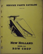 New Holland 641 Row Crop Heads for Forage Harvesters Parts Manual - $9.00