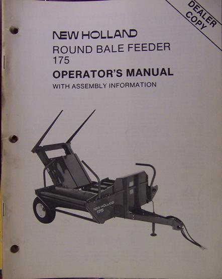 New Holland 175 Round Bale Feeder Operator's Manual
