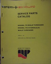 New Holland 70, 75 Bale Throwers Parts Manual - $12.00