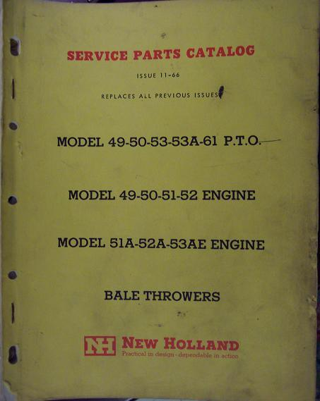 New Holland 49, 50, 51, 51A, 52, 52A, 53, 53A, 53AE Bale Throwers Parts Manual