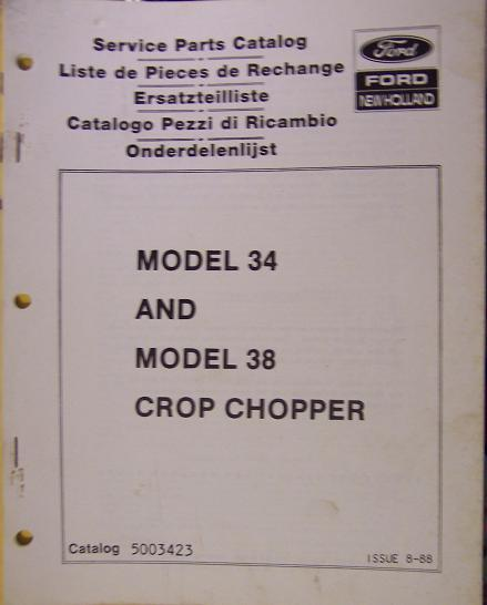 New Holland 34, 38 Crop Choppers Parts Manual