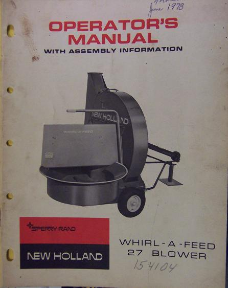 New Holland 27 Whirl-A-Feed Forage Blower Operator's Manual - 1970