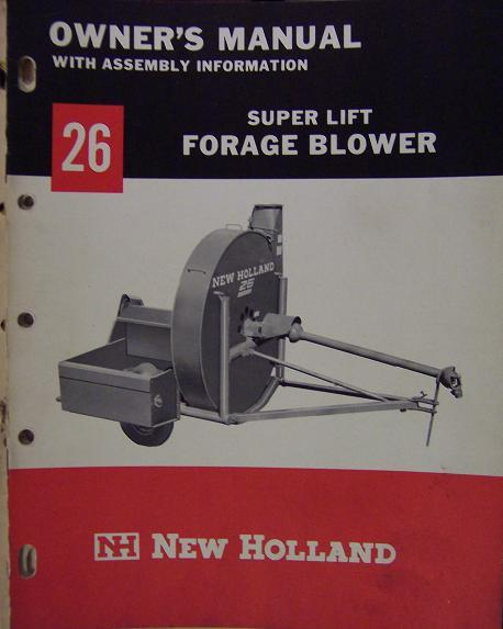 New Holland 26 Super Lift Forage Blower Operator's Manual - 1966