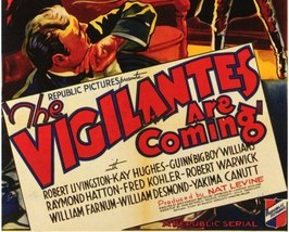 THE VIGILANTES ARE COMING, 12 CHAPTER SERIAL, 1936 - $19.99