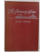 The Journey Home by Zelda Popkin - $3.99