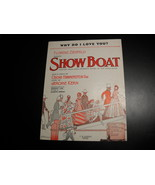 Sheet Music Why Do I Love You from Showboat Edna Ferber Jerome Kern 1927 - $8.99