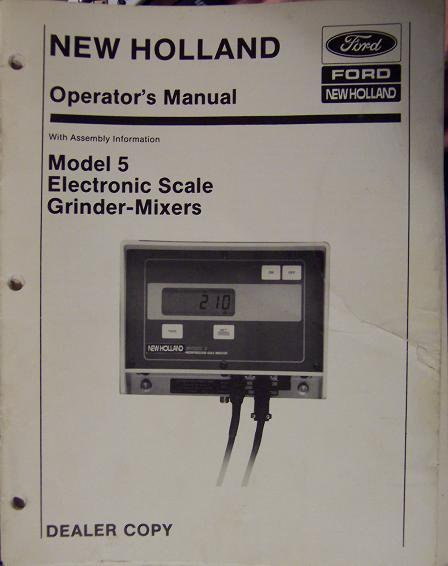 New Holland Model 5 Electronic Scale for Grinder-Mixers Operator's Manual
