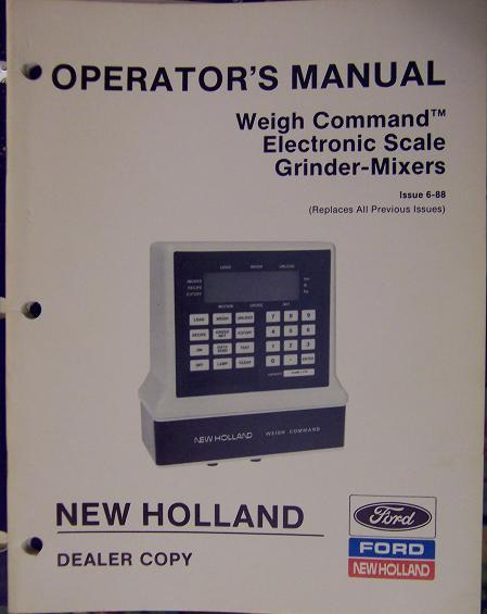 New Holland Weigh Command Electronic Scales for Grinder-Mixers Operator's Manual