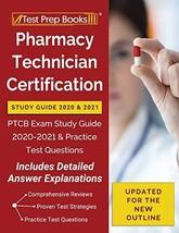 Pharmacy Technician Certification Study Guide 2020 and 2021: PTCB Exam Study Gui