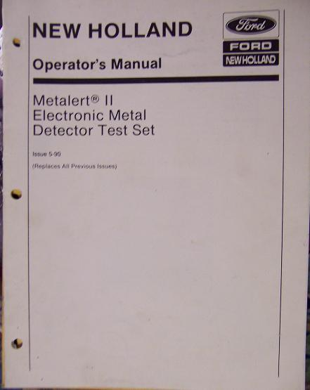 New Holland Metalert II Metal Detection Attachment Tester Operator's Manual