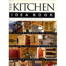 The Kitchen Idea Book Joanne Keller Bouknight - $2.31