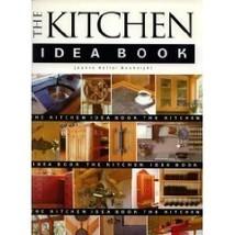 The Kitchen Idea Book Joanne Keller Bouknight - $2.31