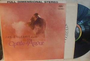 Jackie Gleason presents Opiate d'Amour - Capitol Records SW 1315