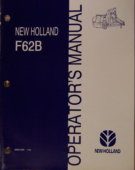 New Holland F62B Forage Blower Operator's Manual