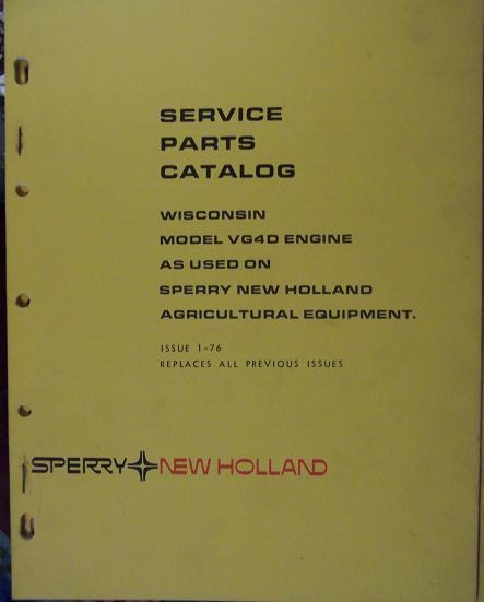 Wisconsin VG4D Engines used on New Holland Equipment - Parts Manual