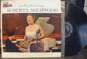 Introducing ROBERTA SHERWOOD - Decca DL 8319