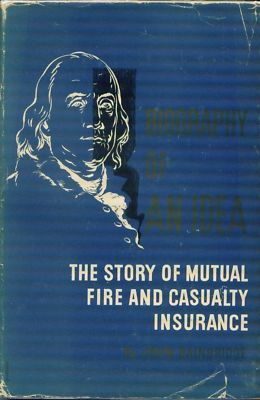 MUTUAL FIRE & CASUALTY: 200th Year of Insurance - BOOK