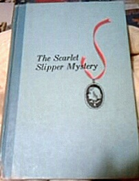 The Scarlet Slipper Mystery [Nancy Drew Cameo Edition]