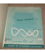 Pan Americana Sheet Music Piano Solo 1958 - Victor Herbert   - $15.95
