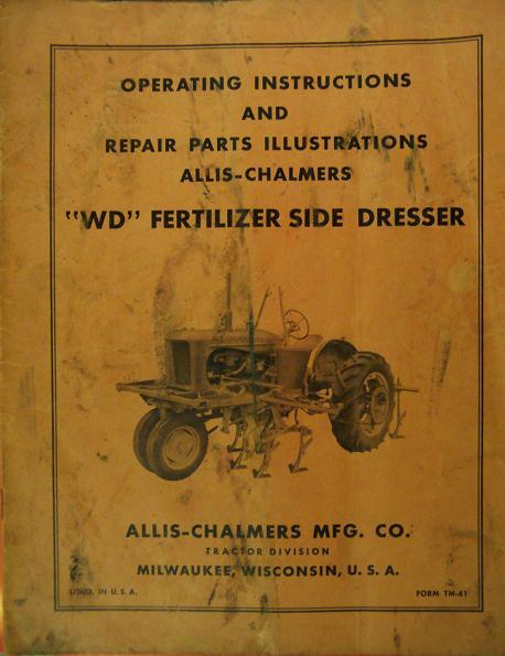 Allis Chalmers WD Fertilizer Side Dresser Operator's Manual